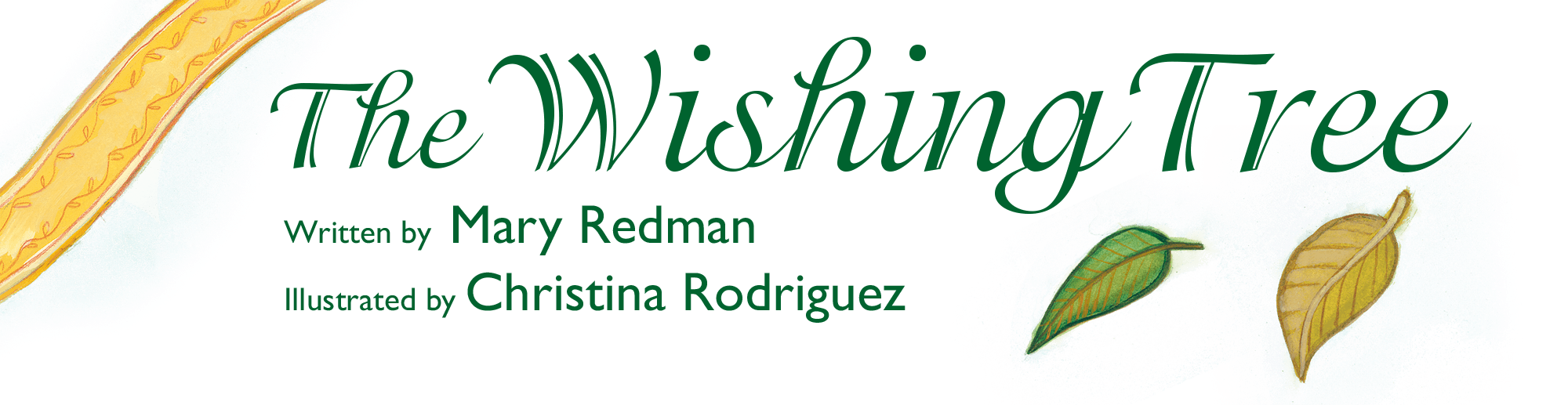 The Wishing Tree by Mary Redman, Illustrated by Christina Rodriguez